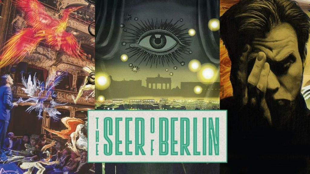 The Seer of Berlin