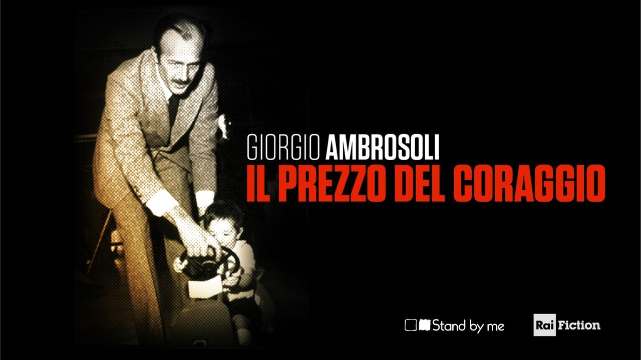 Giorgio Ambrosoli – The Price of Courage