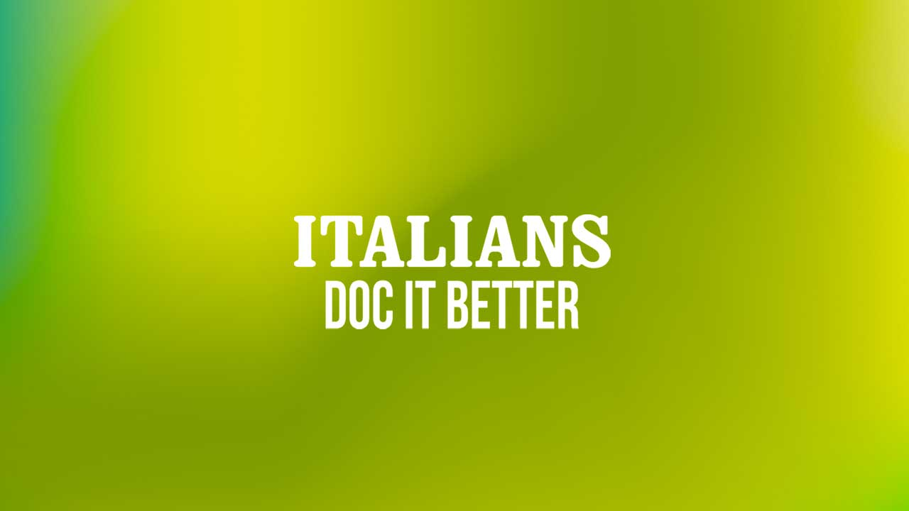 Italians Doc it Better