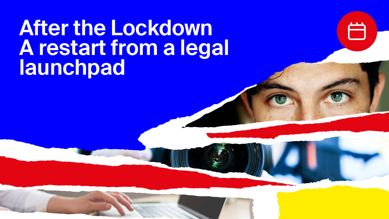 After the lockdown: A restart from a legal launchpad