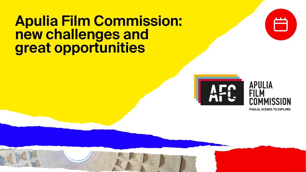 Apulia Film commission: new challenges and great opportunities