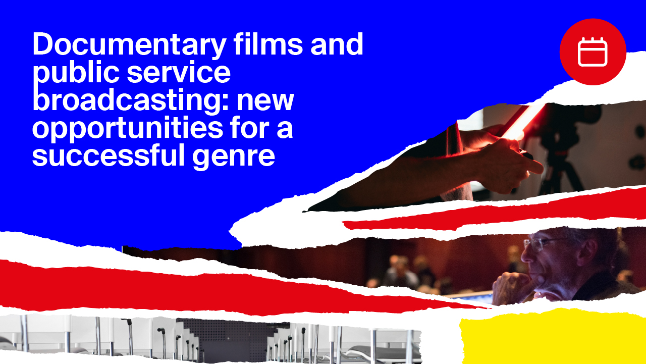 Documentary films and public service broadcasting: new opportunities for a successful genre