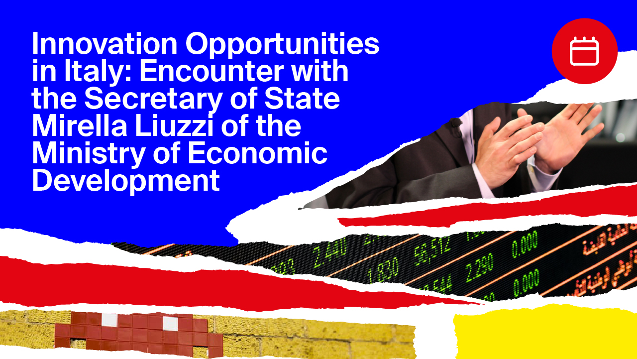 Innovation opportunities in Italy: Encounter with the Secretary of State Mirella Liuzzi of the Ministry of Economic Development