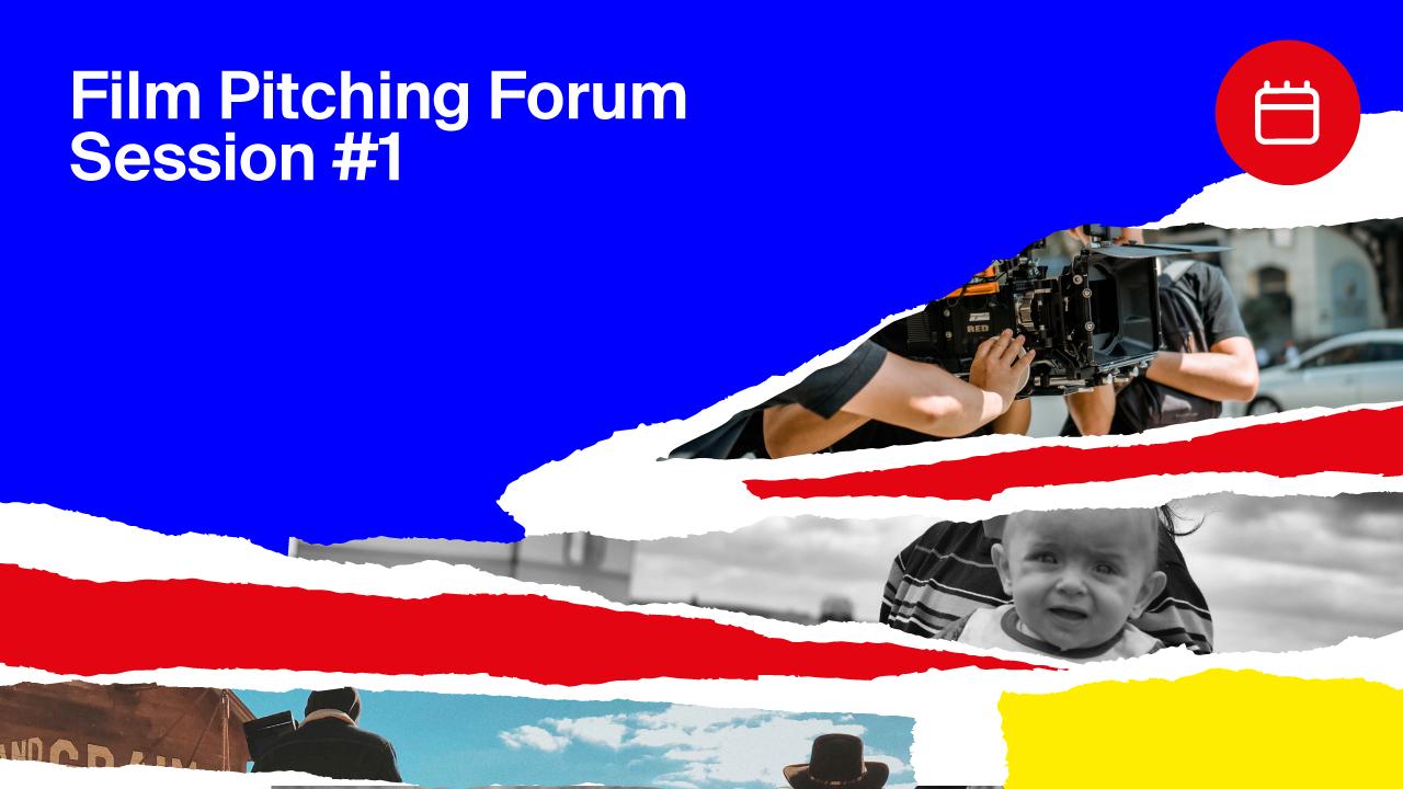 MIA|Film Pitching Forum Session #1