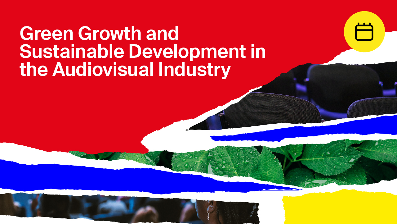 Green Growth and Sustainable Development in the Audiovisual Industry