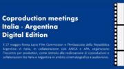 Coproduction Meetings:  Italia – Argentina